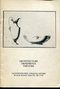 Catalogue  Jacques Fischer & Chantal Kiener  Architecture Ornements Theatre - Theater