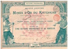Titre Ancien - Sté Anonyme Des Mines D' Or Du Katchkar - Titre De 1897 - Déco - Imprimerie G. Richard - Mines