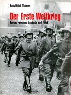 Der Erste Weltkrieg - Europa Zwischen Euphorie Und Elend - Bücher