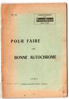 (photo)  Bibliothèque PHOTO REVUE : Pour Faire Une Bonne Autochrome (PPP11617) - Photographie