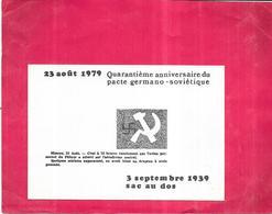 3 Septembre 1939/1979 - QUARANTIEME ANNIVERSAIRE Du Pacte GERMANO-SOVIETIQUE - VIP - - Militaria