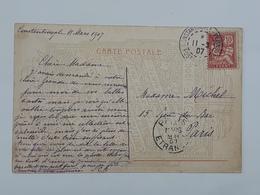1907- C P A De Roma Tempio Di Venere -  Mouchon Du Levant - Cachets  Constantinople  Pera - Paris Etranger.. Lot44 . - Covers & Documents