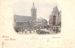 Gruss Aus Trier - Hauptmarkt - 1899 - Trier