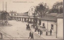 CHALONS SUR MARNE - LA GARE - Châlons-sur-Marne