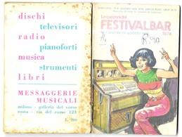 MUSIQUE - LE CANZONI DEL FESTIVALBAR 1974 LIVRET VINTAGE DE 68 PAGES, AG MARCO MILANO, JEUNE FILLE JUKEBOX,  A VOIR - Autres