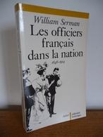 Les OFFICIERS FRANCAIS Dans LA NATION 1848-1914 - History