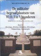 Militaire Begraafplaatsen: Boezinge, Brielen, Dikkebus, Elverdinge, Vlamertinge & Voormezele. - 1914-18