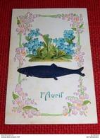 1er AVRIL  - Carte Gaufrée Avec Ajoutis  - - 1er Avril - Poisson D'avril