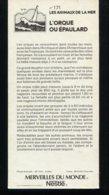Fiche Illustrée NESTLE Les Merveilles Du Monde N°   171 L'ORQUE OU EPAULARD - Nestlé