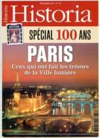 HISTORIA N° 756 Histoire PARIS Special 100 Ans  , Valenciennes - Histoire