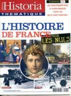 HISTORIA Thematique N° 104 Histoire  Pour Les Nuls Charlemagne , Débarquement , Napoleon , Mai 1968 , Prise Bastille - Geschichte