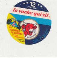 W 814 / ETIQUETTE  FROMAGE - LA VACHE QUI RIT    LES VOITURES DE COURSE  12 PORTIONS - Fromage