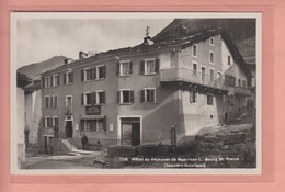 OLD  POSTCARD - SWITZERLAND - SCHWEIZ - SUISSE -      BOURG ST. PIERRE - ANIMATED - HOTEL - VS Valais