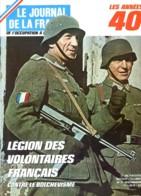 LE JOURNAL DE LA FRANCE  Années 40  N° 36 - 131  Militaria Guerre 39 45 Légion Volontaires , BCRA , Manifeste Brazzavill - History