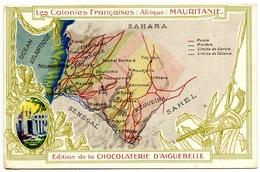 Colonies Françaises - Afrique - Mauritanie - Publicité Aiguebelle  - Voir Scan - Mauritania