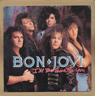 "7"" Single, Bon Jovi - I'll Be There For You - Rock"