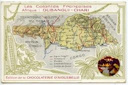 Colonies Françaises - Afrique - Oubangui-Chari - Publicité Aiguebelle  - Voir Scan - República Centroafricana