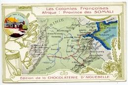Colonies Françaises - Afrique - Province Des Somali - Publicité Aiguebelle  - Voir Scan - Somalia