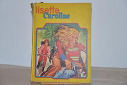 Lisette Caroline N° Avec Les Parutions De 5 à 16 - Lisette