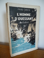 L'HOMME D'OUESSANT Du CHAFFAULT (E.O. Num) (1931)  Par Paul Chack - 1901-1940