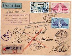 Levant : Lettre 1er Vol 'Poste Aux Armées Des FFL / Réouverture Liaison Levant - Alger / 14 Avril 1943' (France Libre) - Levant (1885-1946)