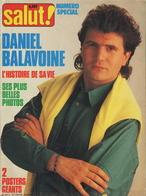 SALUT NUMERO SPECIAL DANIEL BALAVOINE - L'HISTOIRE DE SA VIE - SES PLUS BELLES PHOTOS - AVEC 2 POSTERS - Musik