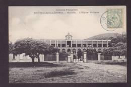 CPA Nouvelle Calédonie New Calédonia Circulé Océanie Nouméa Hôpital Militaire - Neukaledonien