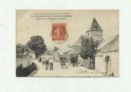 02 - GOUDELANCOURT LES BERRIEUX - Entrée Du Village Et L'église Animé Bon état - France