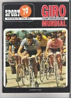 WIELRENNEN - GIRO MUNDIAL  - SPORT '70 - LEVENDE SPORTENCYCLOPEDIE - Libros, Revistas, Cómics