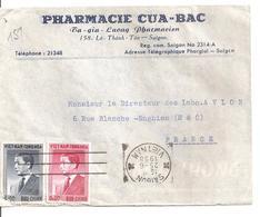 Lettre  De Saigon Pour La France Pharmacie Cua Bac 1958 - Viêt-Nam