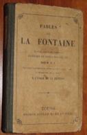 Livre LES FABLES DE LA FONTAINE - 1920 - Edition Maison Alfred Marne / 27 - Franse Schrijvers