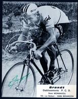 Photo Dédicacée Coureur Années 1970 Janssen ? Ford Gitanes Tour De France Pub Besançon Brandt Ets. Monmahou Battant   TB - Radsport