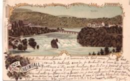 Suisse - Gruss Vom RHEINFALL - 1899 - Non Classificati