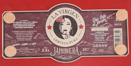 ETIQUETA CERVEZA ARTESANA LA VIRGEN CERVEZA PURA - JAMONERA. USADO - USED. - Cerveza