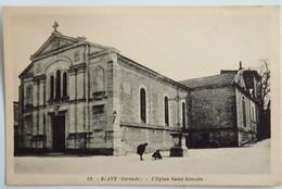 C. P. A. : 33 BLAYE : L'Eglise Saint-Romain - Blaye