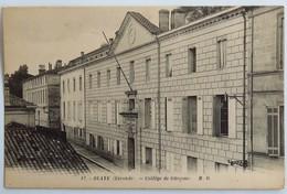 C. P. A. : 33 BLAYE : Collège De Garçons - Blaye