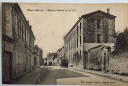 C. P. A. : 33 BLAYE : Hôpital Et Entrée De La Ville, Animé - Blaye