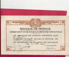 BANQUE DE FRANCE - VERSEMENT D OR POUR LA DEFENSE NATIONALE . Mr PROST A VERSE 200 Frs LE 26 8bre 1915 - Documents