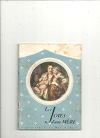 """LIVRE PUBLICITAIRE """" LES JOIES D'UNE MERE """"edt LE LAIT MONT BLANC -a RUMILLY De 1952 + SUIVI DES PESES ET MESURES DE L'E - Publicité"""