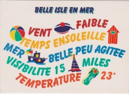 CPM BELLE ISLE EN MER - Vent Failbe, Temps Ensoleillé, Mer Belle Peu Agitée, ... (format 12 X 17 Cm) - Belle Ile En Mer