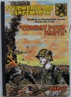 BD Combat Pour Narva Sturmbrigade Langemarck De Godus Waffen Flamands Ami LVF - Guerre 1939-45