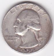 Etats-Unis , Quarter Dollar 1955 , Washington , En Argent - Emissioni Federali