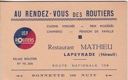 LAPEYRADE / LES ROUTIERS / AU RENDEZ VOUS DES ROUTIERS / RESTAURANT MATHIEU / ROUTE NATIONALE 108 - Visitekaartjes