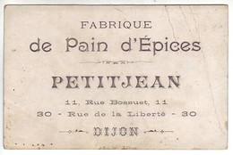 21 Dijon - Rare C.D.V. Fabrique De Pain D'épices - Petitjean - 11 Rue Bossuet Et  30 Rue De La Liberté - Dijon