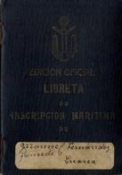 1932 , ASTURIAS / LUARCA , LIBRETA DE INSCRIPCIÓN MARÍTIMA - Bateaux