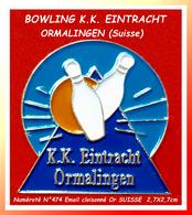 SUPER PIN'S BOWLING : Origine SUISSE, BOWLING K.K EINTRACHT à ORMALINGEN Canton De BÂLE émail Cloisonné Or, 2,7X2,7cm - Bowling
