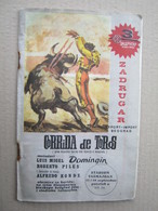 Corrida De Toros - Belgrade, 1971. Luis Migel Domingin / RARE Prospect Or Brochure On 32 Pages ( Edition In 1970. ) - Programmi