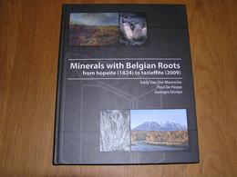 MINERALS WITH BELGIAN ROOTS From Hopeite To Tazieffite Minéraux Géologie Belgique Minéralogie Liège Luxembourg Ardenne - Non Classés