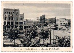 Ferrara - Viale Cavour E Scuole Paledrelli - Ferrara