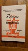 SCIENCES PHYSIQUES CLASSE DE CINQUIEME PREMIERE ANNEE 1939 DE PASTOURIAUX ET RUMEAU LIBRAIRIE DELAGRAVE - Bücher, Zeitschriften, Comics